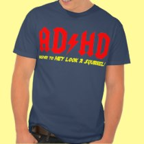 ADHD Highway to HEY LOOK A SQUIRREL! Tees